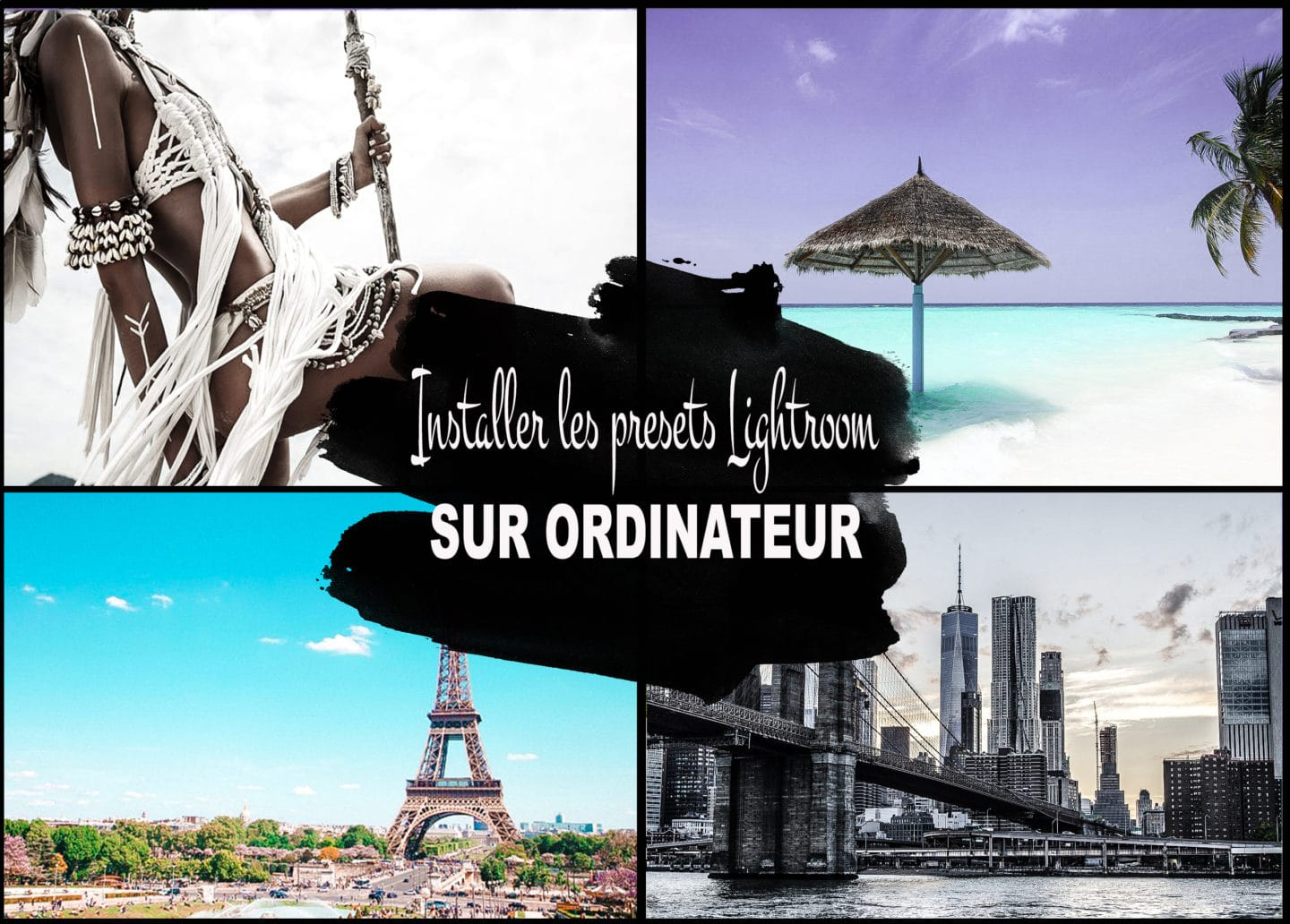 guide pour installer presets lightroom sur ordinateur